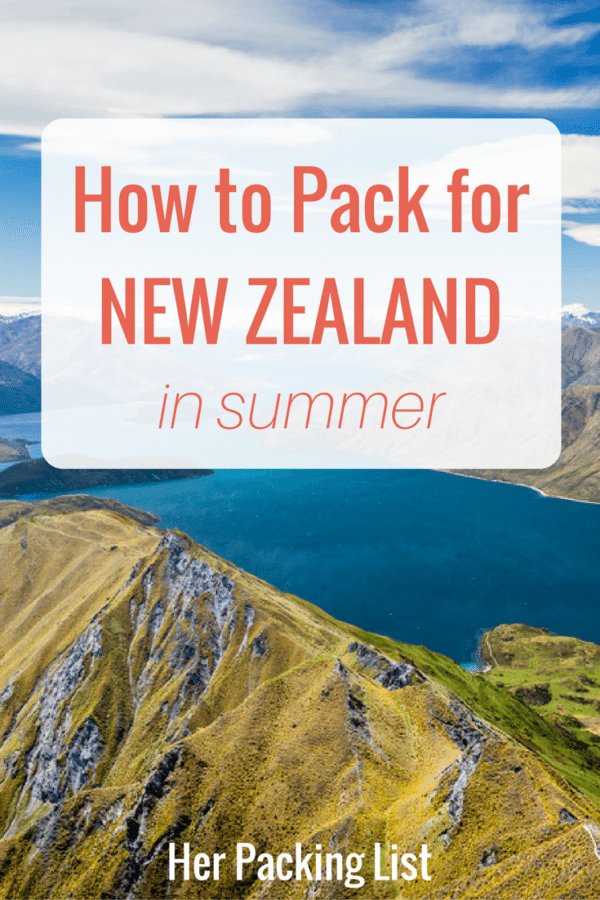 how to pack for new zealand in summer