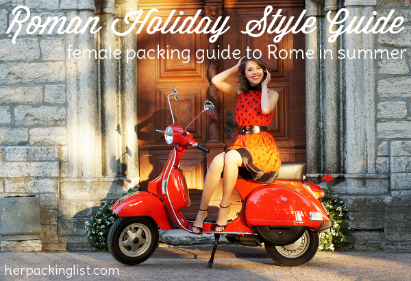 packing list for summer in Rome