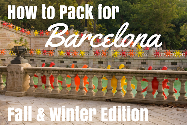 packing for Barcelona in fall and winter