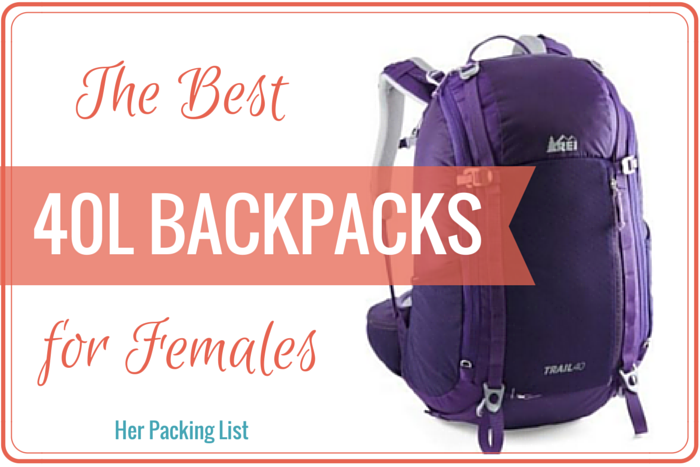 The Best 40L Travel Backpacks for Women - Her Packing List
