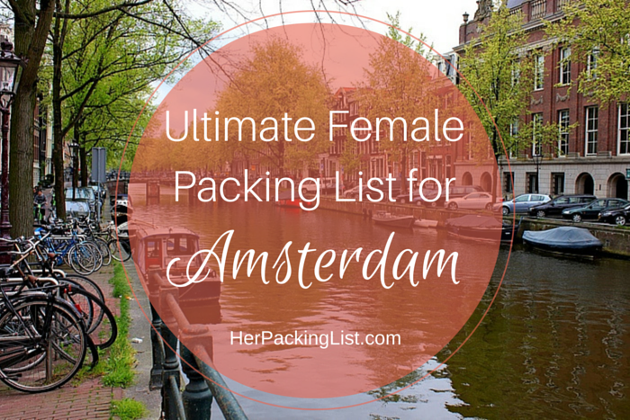 Ultimate Female Packing List for Amsterdam