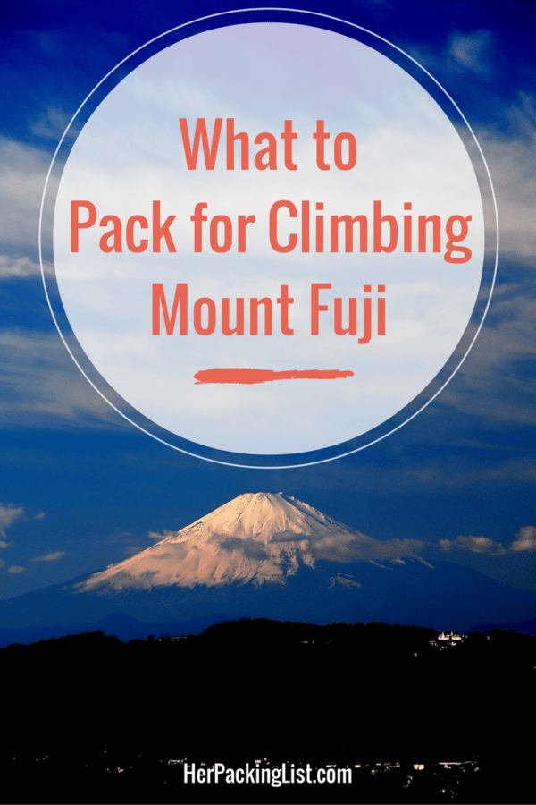 what to pack for climbing mount fuji