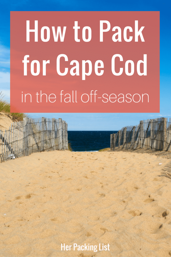What to Pack for Cape Cod in autumn