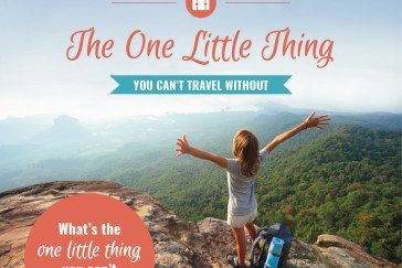 What's the one little thing you can't travel without?