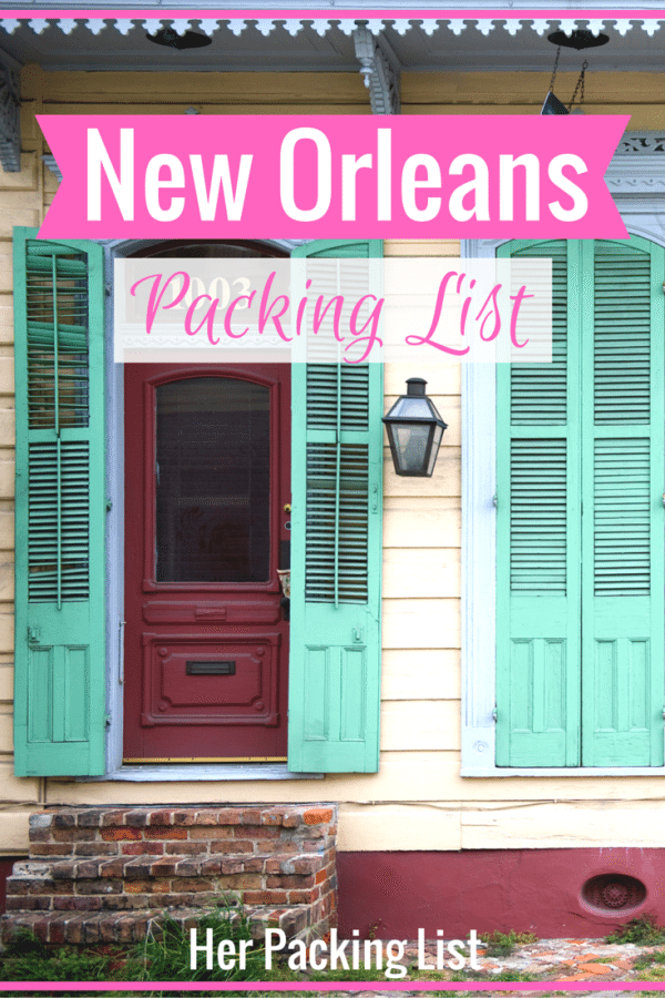 new orleans packing list for women