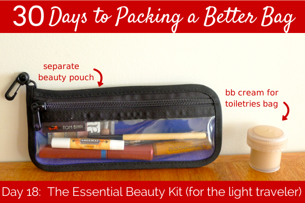 Day 18:  The Essential Travel Beauty Kit (for light travelers)