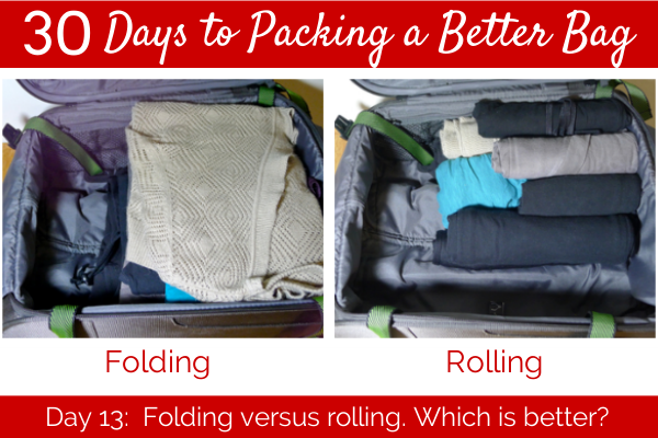 Day 13:  Folding versus rolling. Which is better?