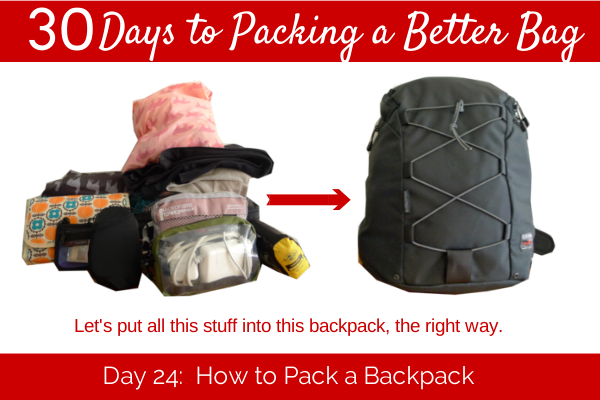 Day 24:  How to Pack a Backpack