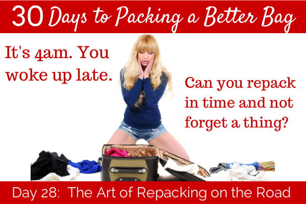 Day 28:  The art of repacking on the road.