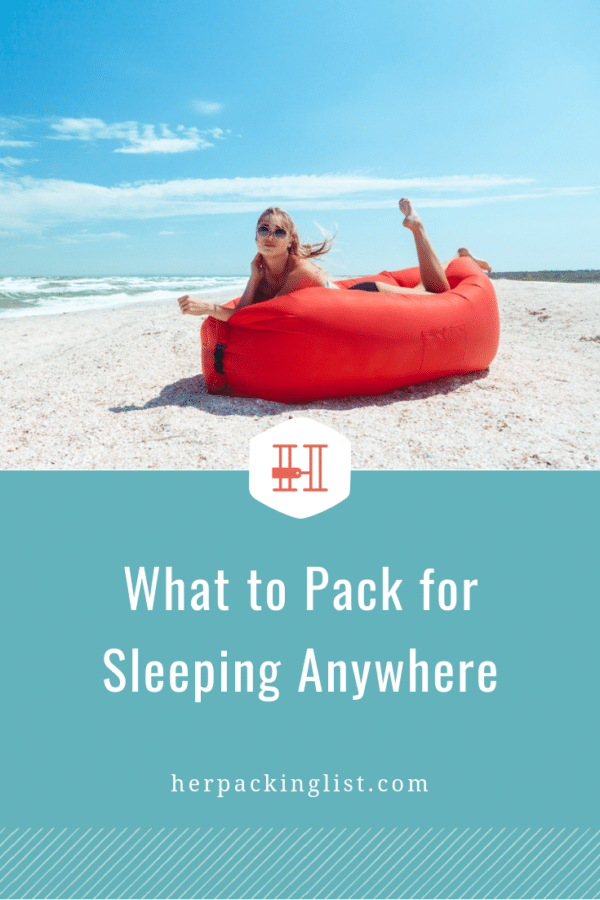 what to pack to sleep anywhere