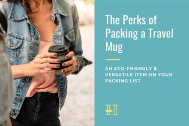packing a travel mug for portable beverages when you travel