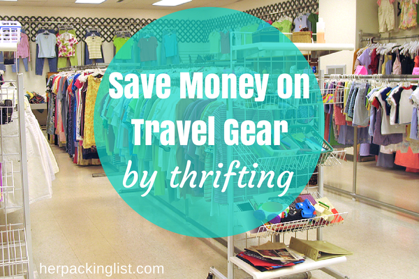 Thrifting for travel gear to save money.