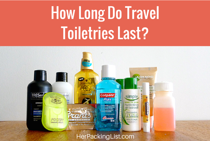 7beee1358f44 How Long Do Travel Toiletries Last? - Her Packing List