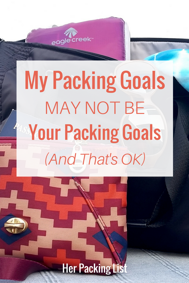 my packing goals vs your packing goals
