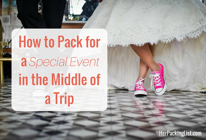 pack for special event during trip