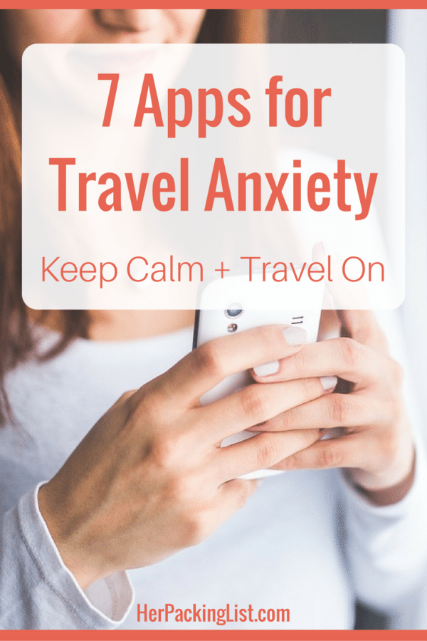 best apps for anxious travelers