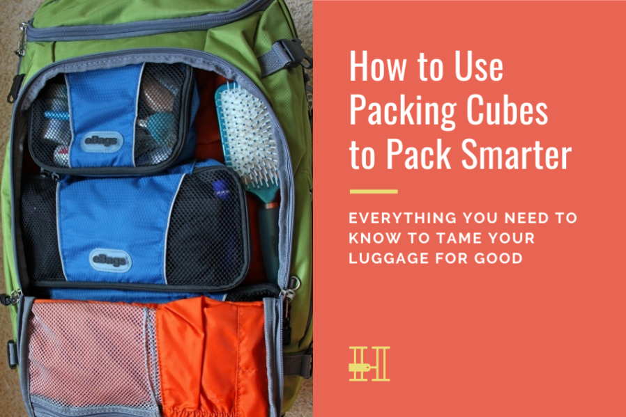 how to use packing cubes to pack smarter