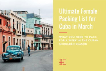 female packing list for Cuba in March