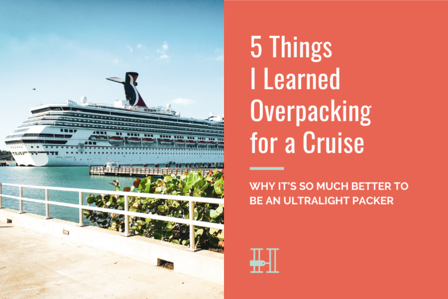 cruise overpacking lessons
