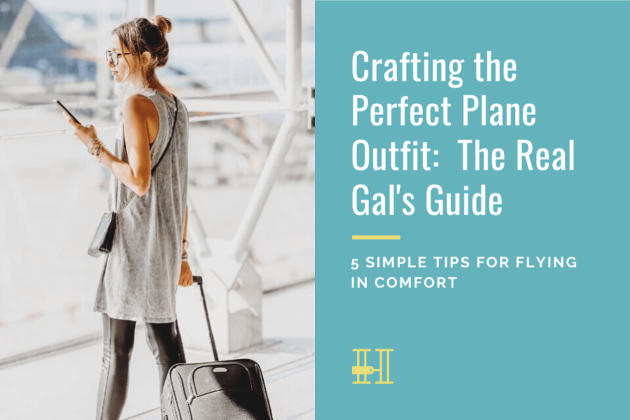 how to pick the perfect plane outfit