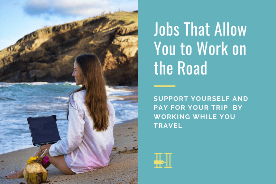 digital nomad jobs - how to work while traveling