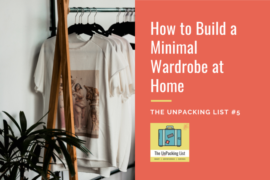 how to build a minimal wardrobe at home